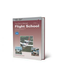 The Pilot's Manual Flight School ASA