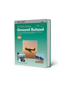 The Pilots Manual Ground School vol 2 Private & Commercial ASA