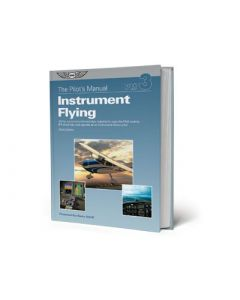 The Pilots Manual vol 3 Instrument Flying ASA