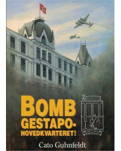 Bomb Gestapo hovedkvarteret