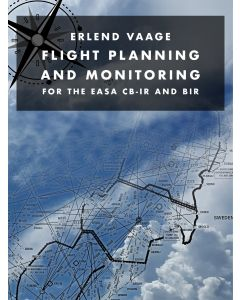 Flight Planning and Monitoring for the EASA CB-IR and BIR