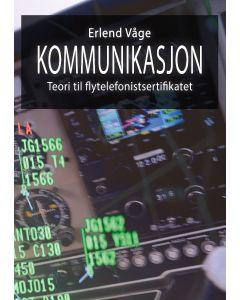 Kommunikasjon - Teori til flytelefonisertifikatet Erlend Våge