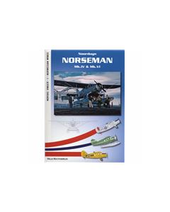 Norseman Mk.IV & Mk.VI