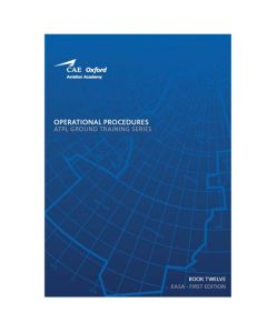 Oxford ATPL Ground Training Series VOL 12 - Operational Procedures