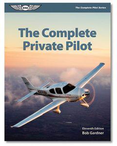 The Complete Private Pilot ASA