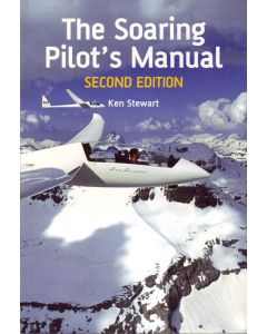 The Soaring Pilot's Manual Second Edtion