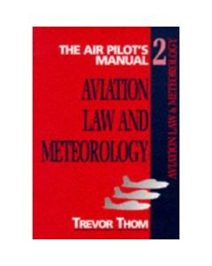 The Airpilot's manual vol 2 Aviation Law and meteorology seventh edition