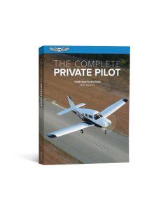 The Complete Private Pilot ASA Edn 13