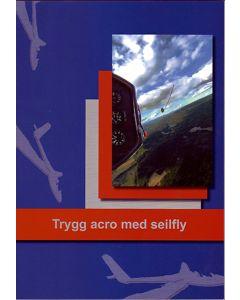 Trygg acro med Seilfly