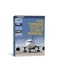 The Turbine Pilot's Flight Manual ASA 4. edition